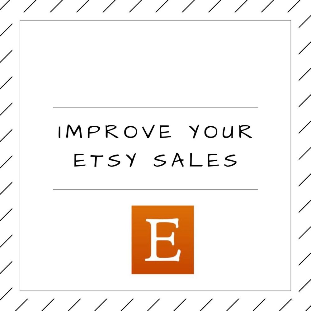Improve your Etsy Sales